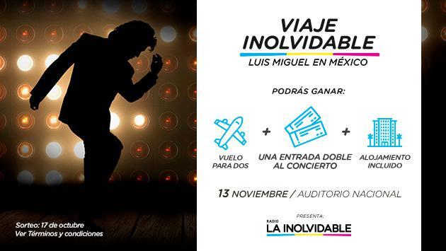 ¡Radio La Inolvidable te lleva a México a ver a Luis Miguel en concierto!