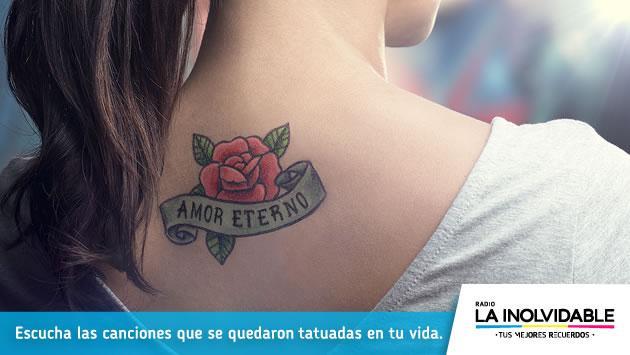 ¡Las canciones que quedaron 'tatuadas' en tu vida las escuchas en radio La Inolvidable!