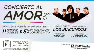 ¡Gana 11 entradas dobles y 4 pases para conocer a Jorge Gatto de Los Iracundos!