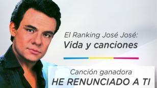 'He renunciado a ti' se consagró como la canción más votada en el 'Ranking José José: Vida y Canciones'