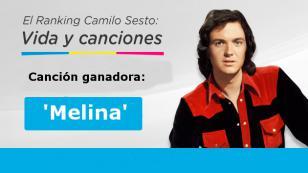 'Melina' fue la canción más votada del 'Ranking Camilo Sesto: Vida y Canciones'