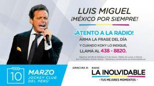 ¡Te regalamos entradas dobles para ver a Luis Miguel en Lima!